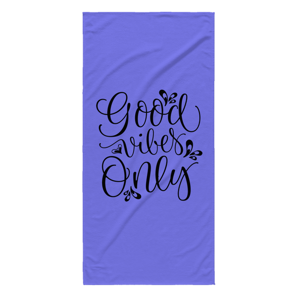 Good Vibes Only Towel