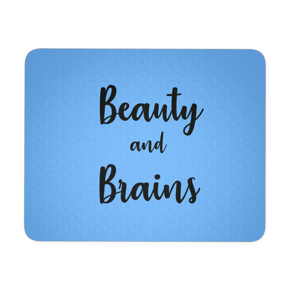 Beauty & Brains Mousepad