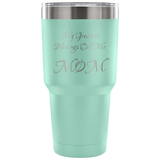 Mom Blessings Tumbler