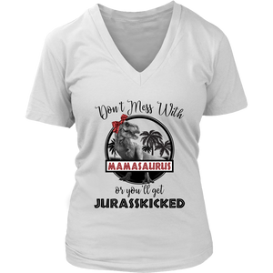 Don't Mess With Mamasaurus VNeck