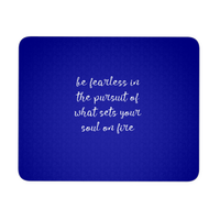 Be Fearless Mousepad