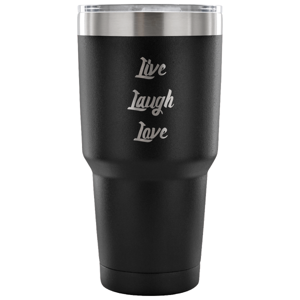 Live Laugh Love Tumbler