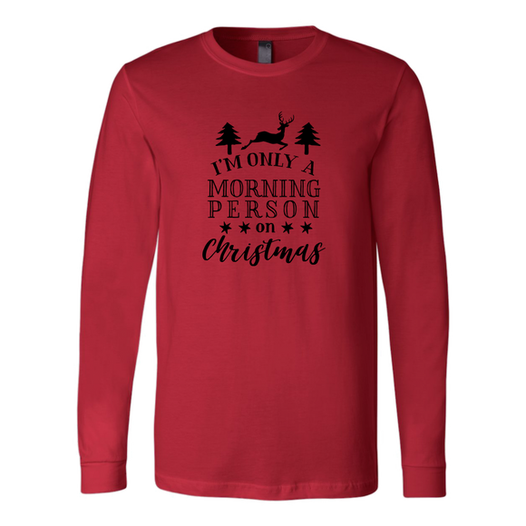 Christmas Morning Person Long Sleeve