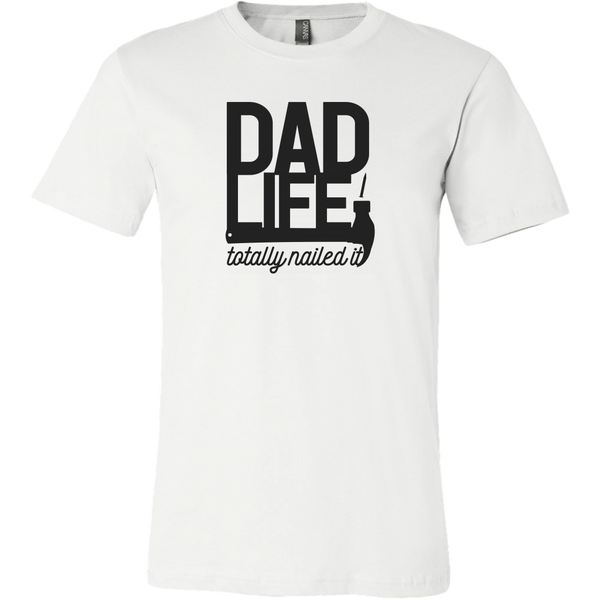 buy online d7e36 01792 Dad Life, Nailed It TShirt – Mellouise