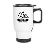 Be the Person Travel Mug - white