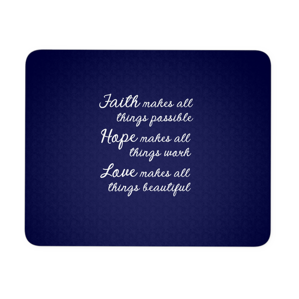 Faith Hope Love Mousepad
