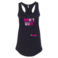 DON'T QUIT IDEAL RACERBACK