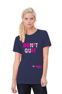 DON'T QUIT UNISEX JERSEY TEE