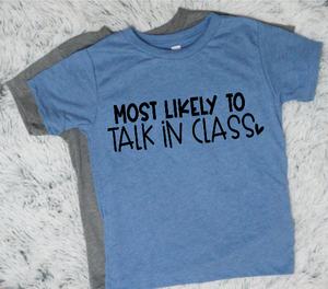 Most Likely To Talk in Class - Vintage Outcast