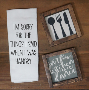 I'm Sorry For the Things I Said When I Was Hangry Towel - Vintage Outcast