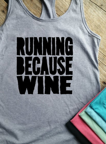 Running Because Wine Racerback Tank - Vintage Outcast