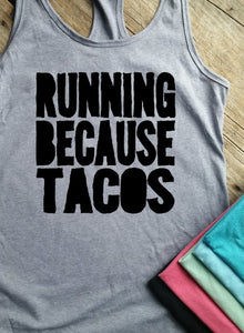 Running Because Tacos Racerback Tank - Vintage Outcast