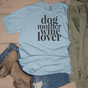 Dog Mother Wine Lover - Vintage Outcast