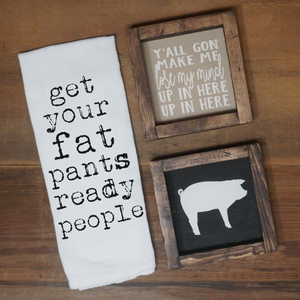 Get Your Fat Pants Ready Towel - Vintage Outcast