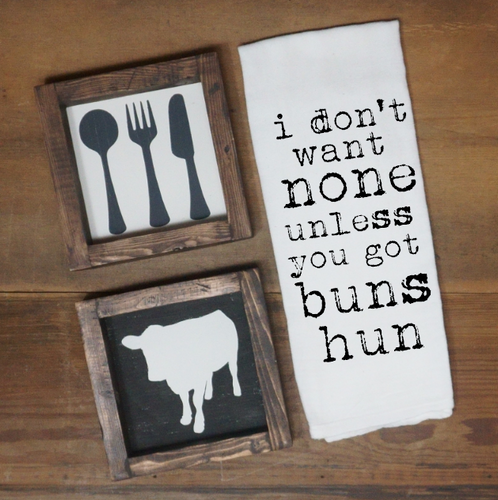 I Don't Want None Unless You Got Buns Hun Towel - Vintage Outcast