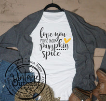 Love You More Than Pumpkin Spice - Vintage Outcast