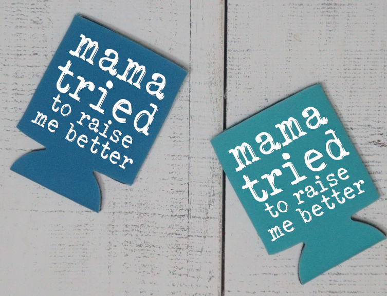 Mama Tried to Raise Me Better - Vintage Outcast