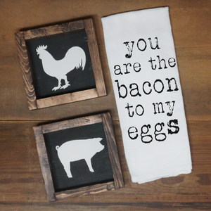 You Are the Bacon to My Eggs Towel - Vintage Outcast