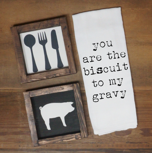 You Are the Biscuit to My Gravy Towel - Vintage Outcast