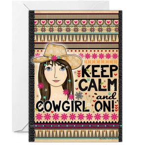 KEEP CALM AND COWGIRL ON