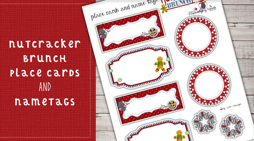DIY Digital Download - Nutcracker Brunch Place Cards and Name Tags
