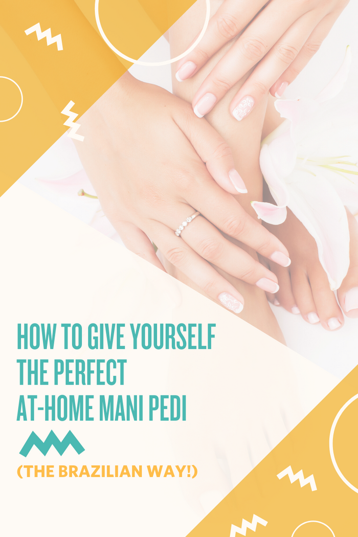Get the PERFECT At-Home Mani-Pedi