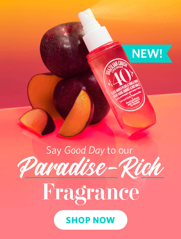 NEW! Say Good day to our Paradise-rich fragrance. Shop now