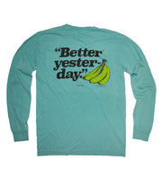Better Yesterday Long Sleeve T-Shirt