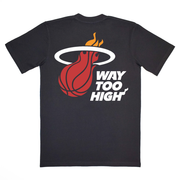 Way Too High T-Shirt