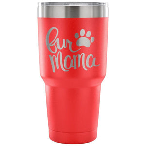 Fur Mama Tumbler - Travel Cup Coffee Mug Red