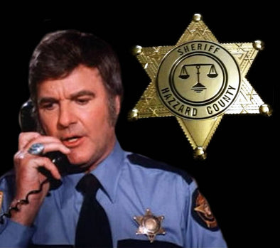 Rosco P. Coltrane Sheriff Hazzard County Badge