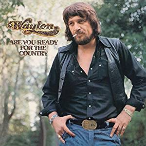 Waylon Jennings Are You Ready For The Country CD