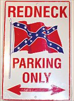 Redneck Parking Metal Sign (12 X 8)