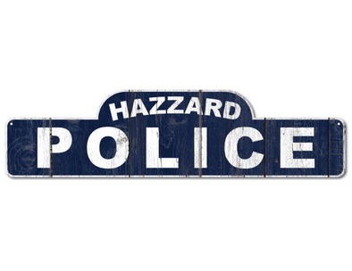 Hazzard Police Wooden Sign