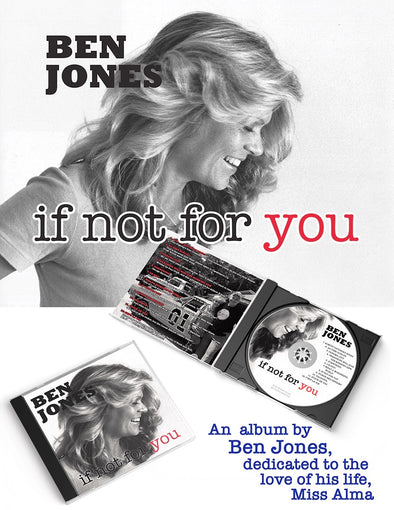 "Autographed Ben Jones CD ""if not for you"""