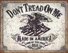 Don't Tread On Me Land Of The Free Metal Sign (16 X 12.5)