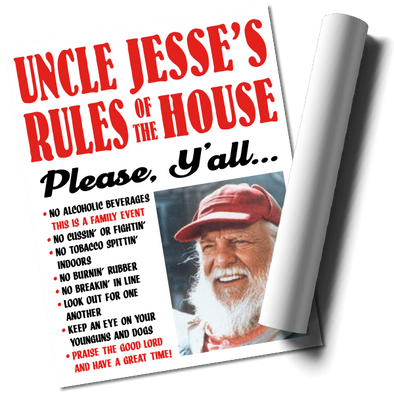 """Uncle Jesse"" Rules of The House Poster Print (22x17)"