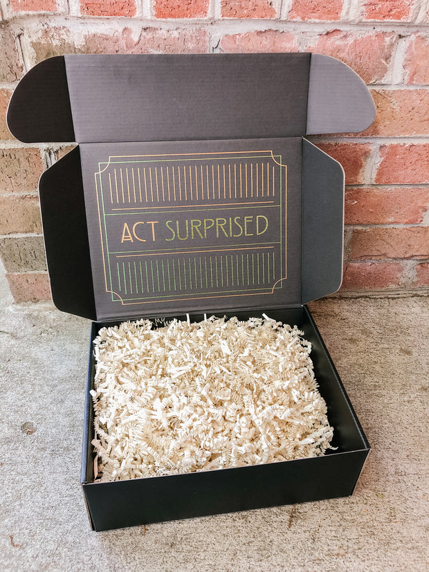 It's what you've always wanted, act surprised gift box