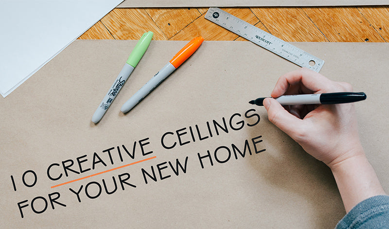 10 Creative Ceilings for Your New Home