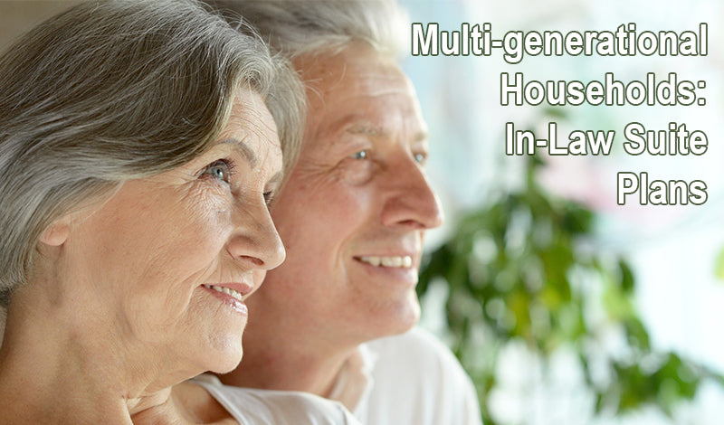 Multi-generational Households: House Plans with In-Law Suites