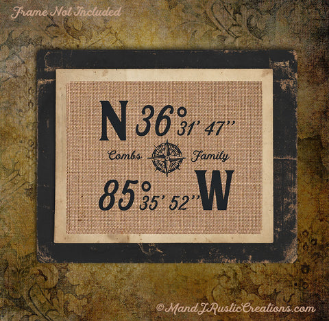 LAST NAME GPS PRINT | NEW HOME | HOUSEWARMING | PERSONALIZE | GIFT | BURLAP | 207.2 - M and J Rustic Creations