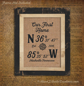 HOME SWEET HOME  | GPS | BURLAP PRINT HOUSEWARMING | PERSONALIZE | GIFT | BURLAP | 207.4 - M and J Rustic Creations