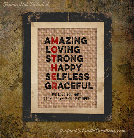 Amazing Loving Strong Happy Selfless Graceful | Valentine's | Mother's Day | Burlap | 011 - M and J Rustic Creations