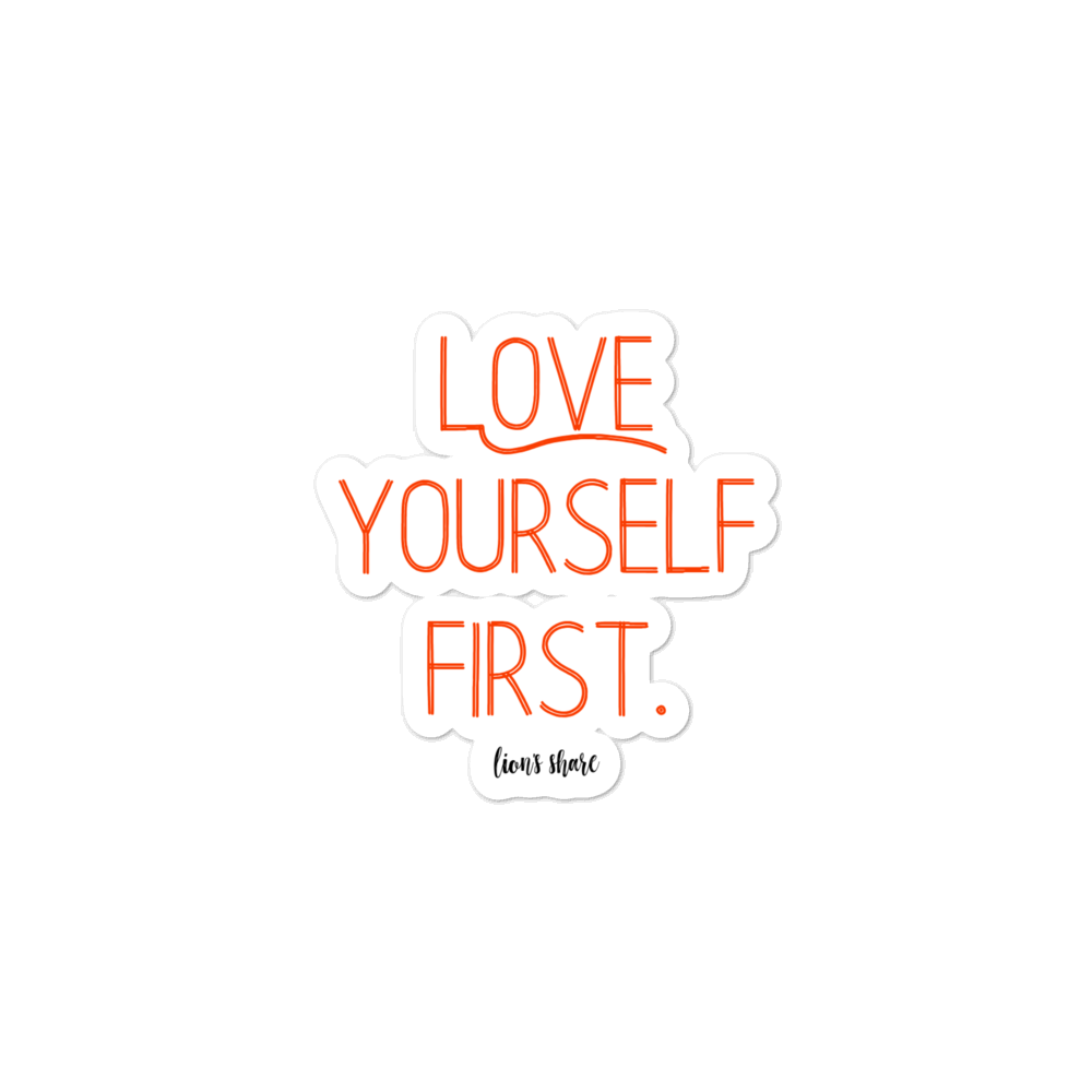 Know that you are more than enough.  Love yourself first.