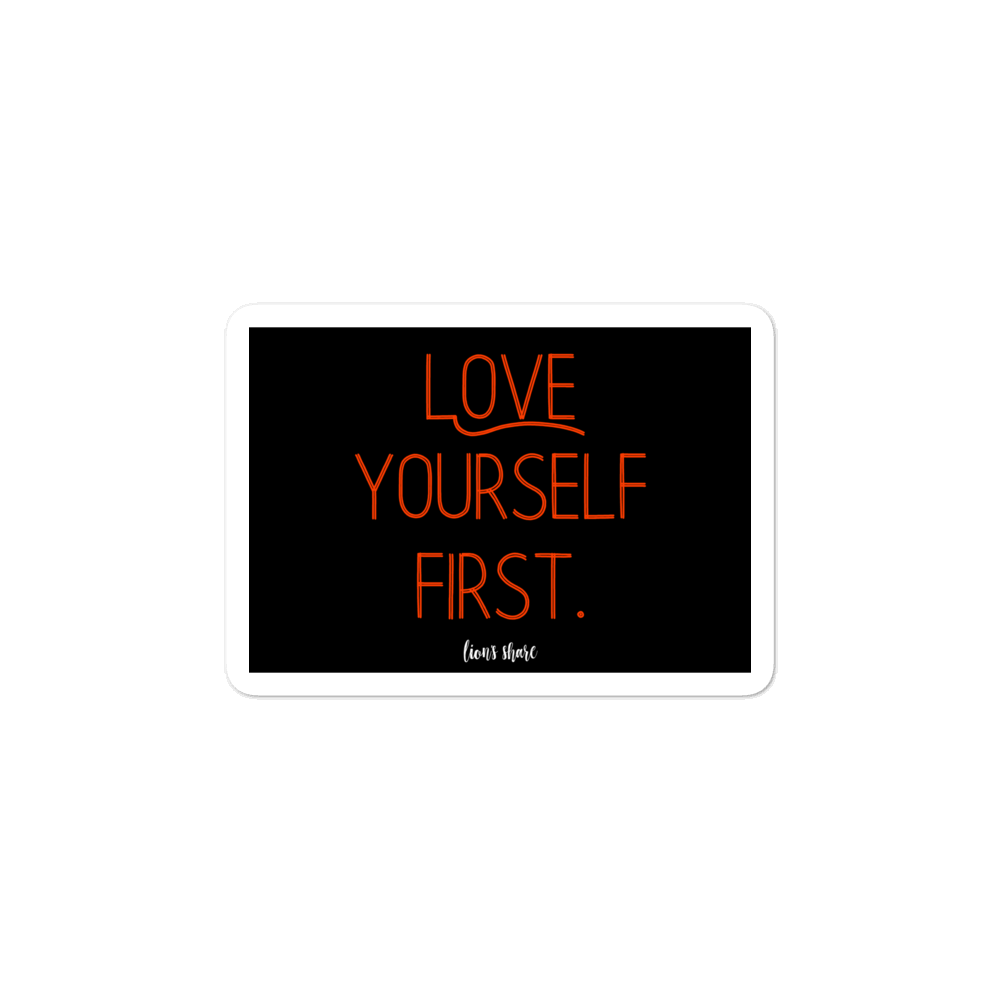 Know you are more than enough.  Love yourself first.
