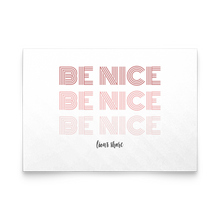 Follow this rule. Be nice.