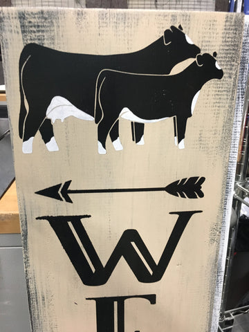 WELCOME SIGN BLACK/WHITE FACE HEIFER OR COW/CALF PAIR
