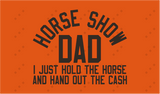 Horse Show Dad