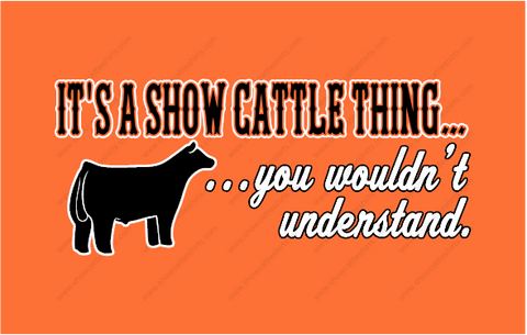 It's a Show Cattle Thing...
