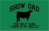 Show Dad-Wallet Steer